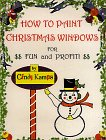 How to Paint Christmas Windows, Cindy A. Kamps, 0965959805