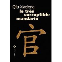 TRÈS CORRUPTIBLE MANDARIN (LE)