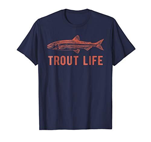 (Trout Life T-Shirt, Fly Fishing Shirt, Fishing T-Shirt )