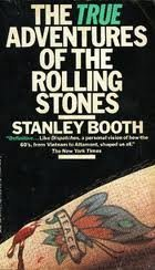 True Adventures of The Rolling Stones by Stanley Booth (1985-07-12)