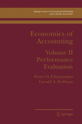 Read Online Economics of Accounting: Performance Evaluation (Springer Series in Accounting Scholarship) ebook