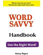 Word Savvy Handbook: Use the Right Word