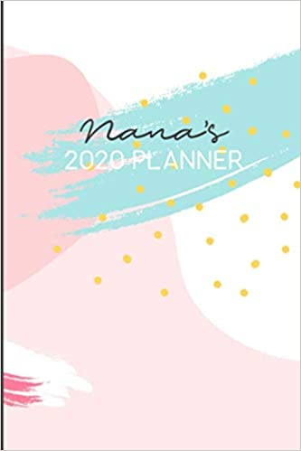 Nanas 2020 PLANNER: 2020 Weekly Planner. Monthly Calendars ...