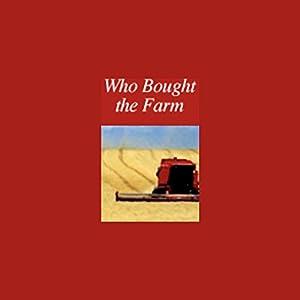 Who Bought the Farm? Radio/TV Program
