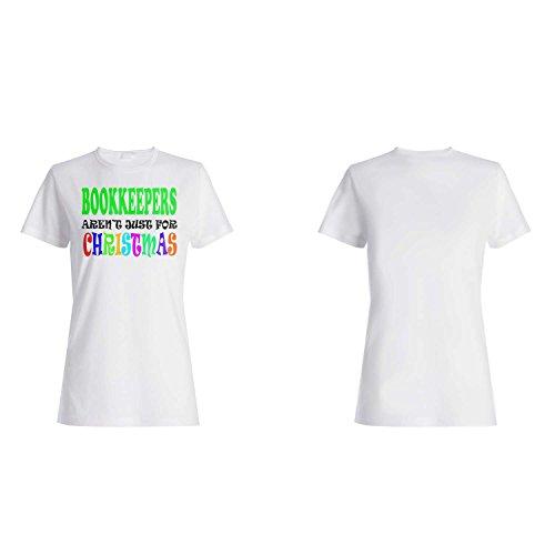 BOOKKEEPERS SIND NICHT NUR NUR FÜR WEIHNACHTEN LUSTIG Damen T-shirt t29f