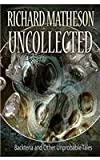 Matheson Uncollected, Richard Matheson, 1934267368