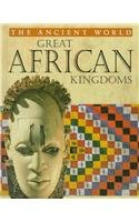 Great African Kingdoms (Ancient World)