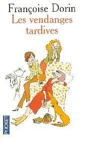 Les vendanges tardives, Dorin, Françoise