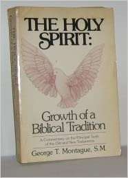 Holy Spirit: Growth of a Biblical Tradition