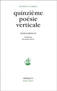 Quinzième poésie verticale : Edition bilingue (livre non massicoté) par Roberto Juarroz