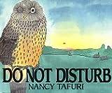 Do Not Disturb, Nancy Tafuri, 0688065414
