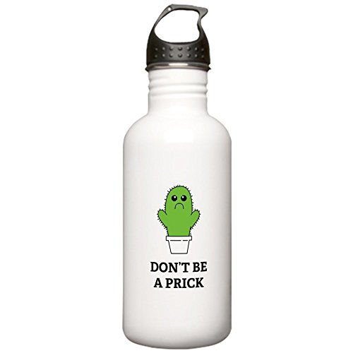 CafePress - Don't be a Prick Stainless Water Bottle 1.0L - Stainless Steel Water Bottle, 1.0L Sports (Identity Stainless Water Bottle)