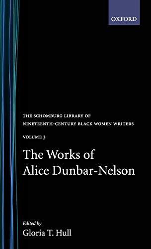 Books : The Works of Alice Dunbar-Nelson: Volume 3 (The Schomburg Library of Nineteenth-Century Black Women Writers)