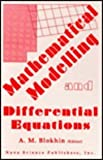 Mathematical Modelling and Differential Equations, Blokhin, A. M., 1560723106