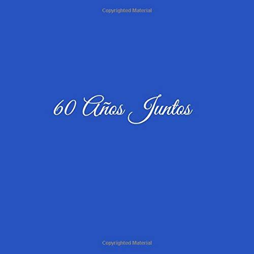 Libro De Visitas 60 años juntos para Aniversário de Bodas decoracion accesorios ideas regalos eventos firmas fiesta hogar ... Aniversario de Boda 21 x 21 cm ...