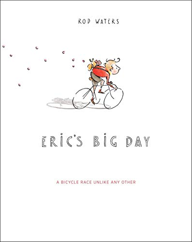 (Eric's Big Day: A Bicycle Race Unlike Any Other)