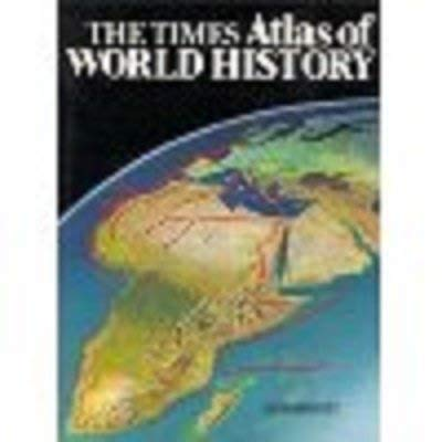 The Times atlas of world history Barracl