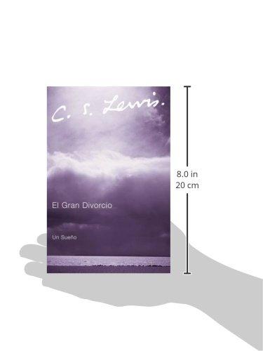 El Gran Divorcio: Un Sueno (Spanish Edition) by HarperOne