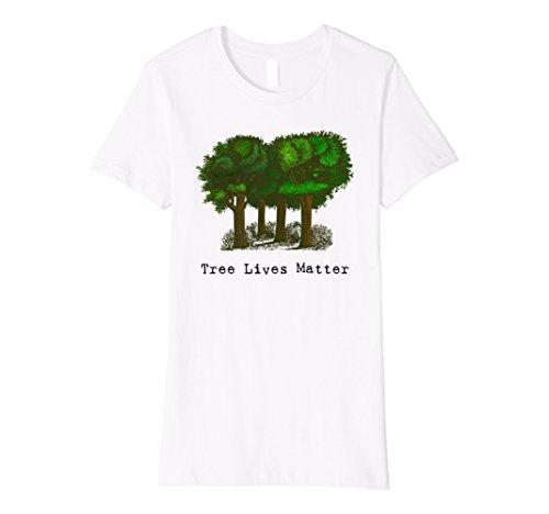 Womens Tree Lives Matter Tree Hugger Earth Day T-shirt Medium (Hugger White T-shirt)