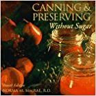 By Norma Macrae Canning and Preserving Without Sugar 4e