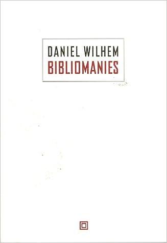 """Résultat de recherche d'images pour """"bibliomanies wilhem"""""""