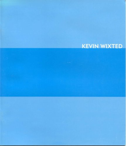 Kevin Wixted : Keystones : An Exhibition 2000