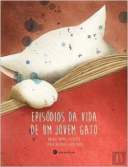 Episódios da Vida de um Jovem Gato: Raquel Ramos: 9789898213839: Amazon.com: Books