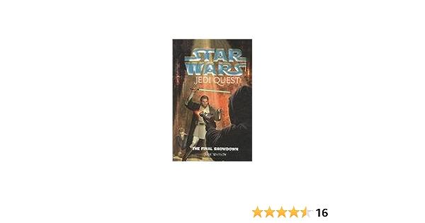 Download The Final Showdown Star Wars Jedi Quest 10 By Jude Watson