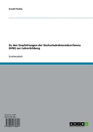 zu den empfehlungen der hochschulrektorenkonferenz hrk zur lehrerbildung german. Black Bedroom Furniture Sets. Home Design Ideas