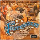 K.u.K. Festkonzert: Die schonster Marsche und Walzer (The Most Famous Marches and Waltzes)