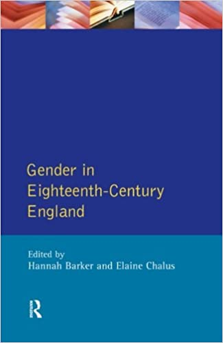 com gender in eighteenth century england roles gender in eighteenth century england roles representations and responsibilities 1st edition