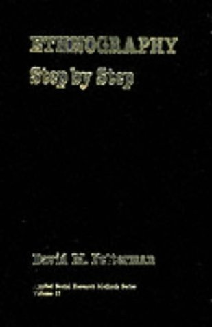 Ethnography: Step by Step (Applied Social Research Methods)