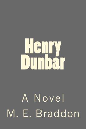 Read Online Henry Dunbar: A Novel ebook