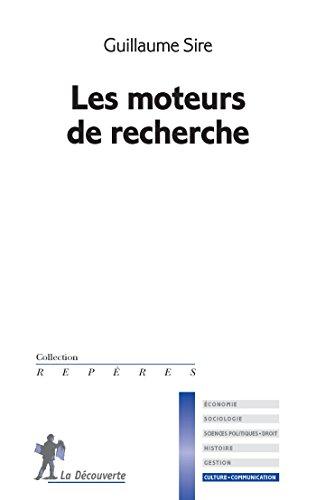 Les Moteurs De Recherche Reperes French Edition