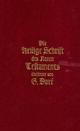 Die Heilige Schrift des Neuen Testaments. Illustriert von Gustave Doré