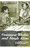 Common Worlds and Single Lives : Constituting Knowledge in Pacific Societies, , 1859731643