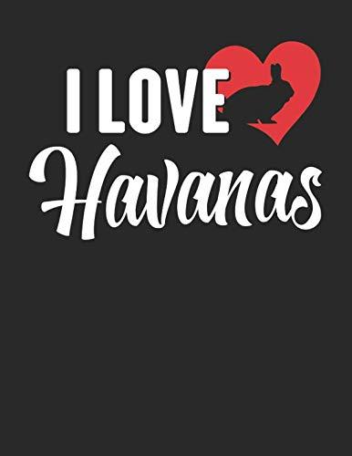 I Love Havanas: 8.5 x 11 I Love Havanas Notebook Rabbit Journal College Ruled Paper for Animal Lovers