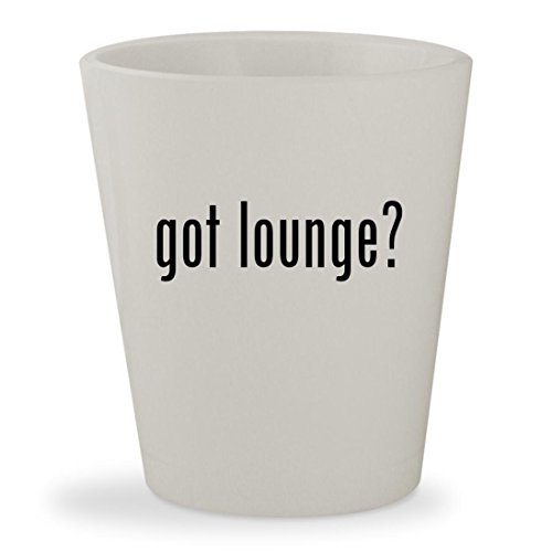 got lounge? - White Ceramic 1.5oz Shot Glass (Pillow Midnight Rendezvous)