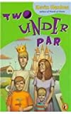 Two under Par, Kevin Henkes, 0780789423