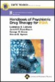 Handbook of Psychiatric Drug Therapy for PDA: Powered by Skyscape, Inc. (Lippincott Williams & Wilkins Handbook Series)