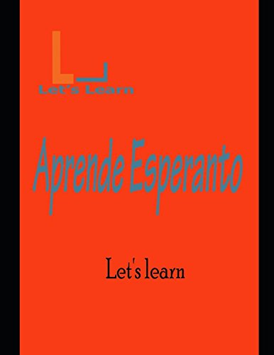Let's Learn - Aprende Esperanto (Spanish Edition) [Learn, Let's] (Tapa Blanda)