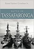img - for Battle of Tassafaronga Publisher: Naval Institute Press book / textbook / text book