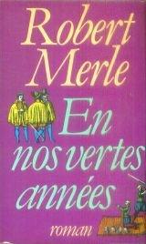 Fortune de France [02] : En nos vertes années, Merle, Robert