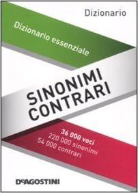 amazon.it: sinonimi e contrari. dizionario essenziale - - libri - Piccolo Giardino Sinonimo