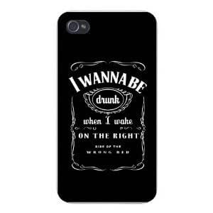 """Hard Liquor """"I Wanna Be Drunk When I Wake On The Right Side Of The Wrong Bed"""" Unique Design Iphone 4 or 4s Best Rubber+PVC Case By Funny Phone Case"""