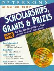 Peterson's Scholarships, Grants & Prizes 1998: The Most Complete Guide to College Financial Aid from Private Sources