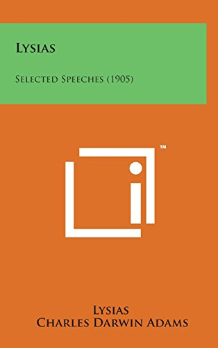 Lysias: Selected Speeches (1905) by Lysias