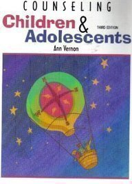 Counseling Children and Adolescents, Third Edition