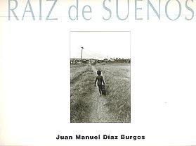 Amazon.com: Raiz de Suenos (9788487529276): Juan Manuel Diaz ...