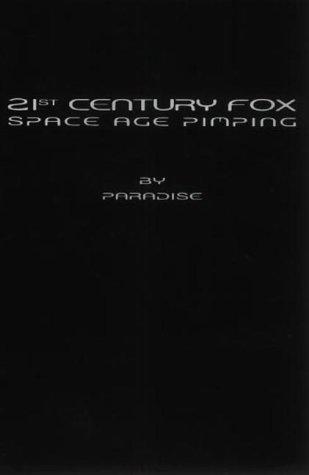 21st Century Fox Space Age Pimping